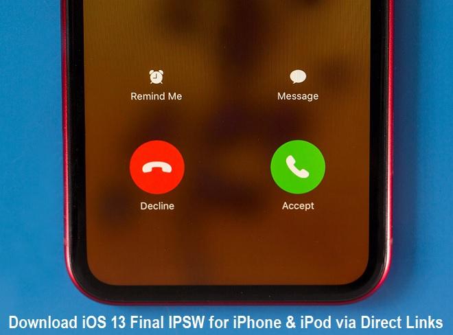 Download iOS 13 Final IPSW for iPhone & iPod via Direct Links