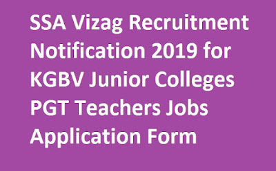 SSA-Vizag-Recruitment-Notification-2019-for-KGBV-Junior-Colleges-PGT-Teachers-Jobs-Application-Form