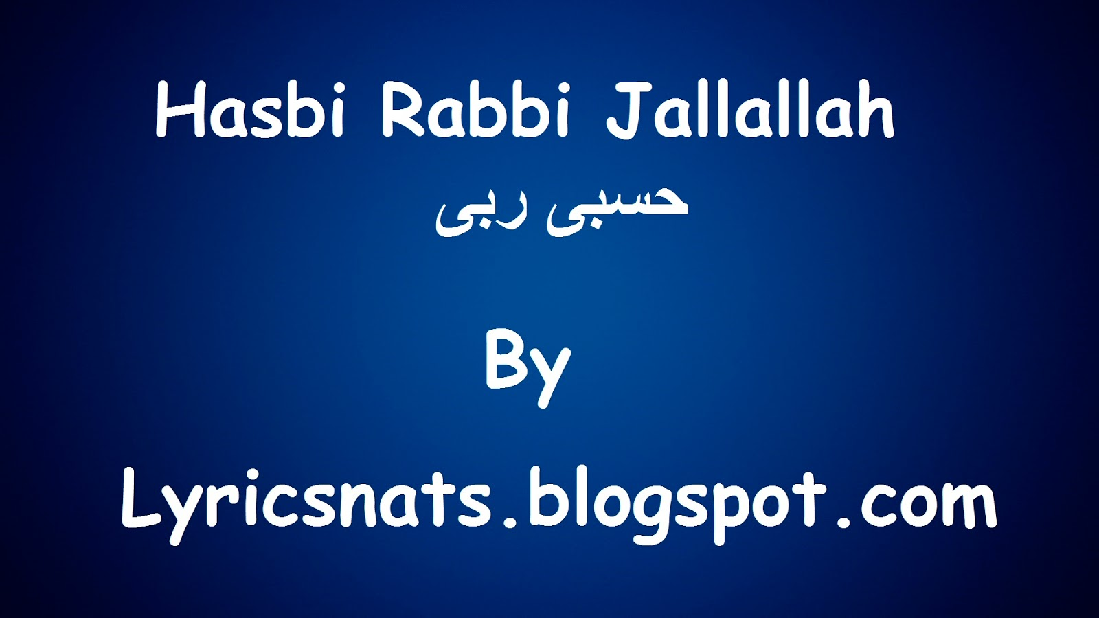 Hasbi Rabi Jalala Naat