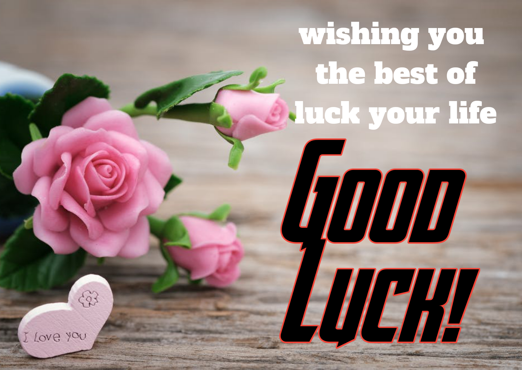 Good Luck and All The Best Wishes With Images  Status, Quotes