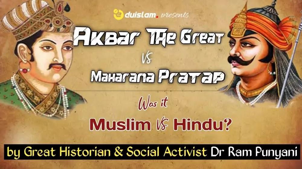 Akbar and Maharana Pratap war