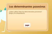 http://www.primerodecarlos.com/TERCERO_PRIMARIA/enero/Unidad_7/lengua/actividades/posesivos/frame_prim.swf