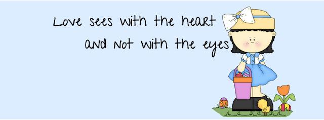 o amor vê com o coração e não com os olhos