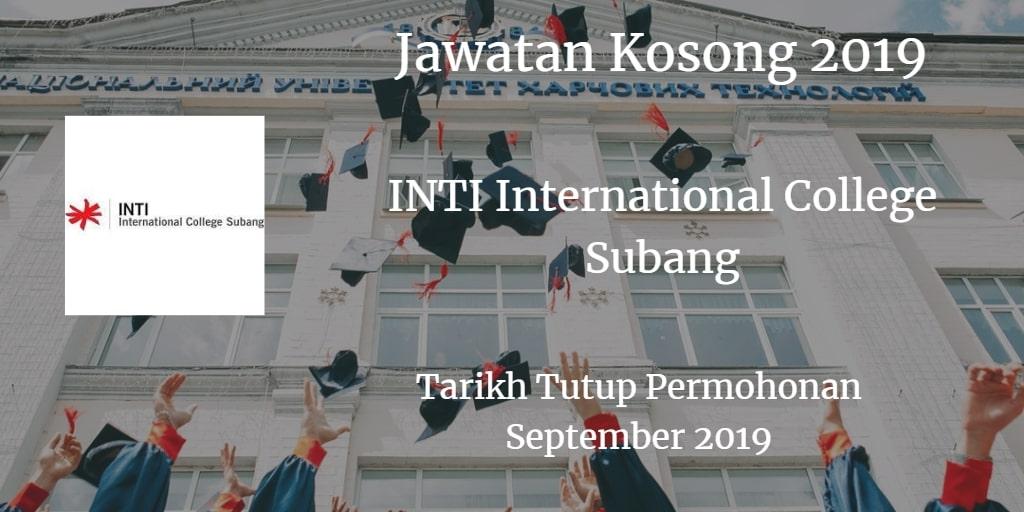 Jawatan Kosong INTI International College Kuala Lumpur September 2019