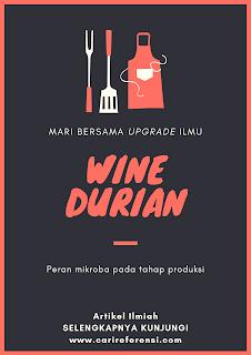 Wine Berbahan Baku Durian