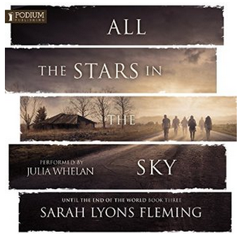 All the stars in the sky - until the end of the world book 3 by sarah lyons fleming