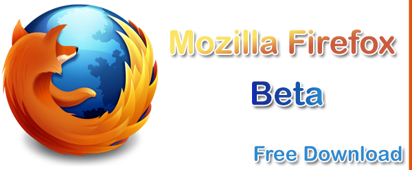 Mozilla Firefox Beta Version Free Download