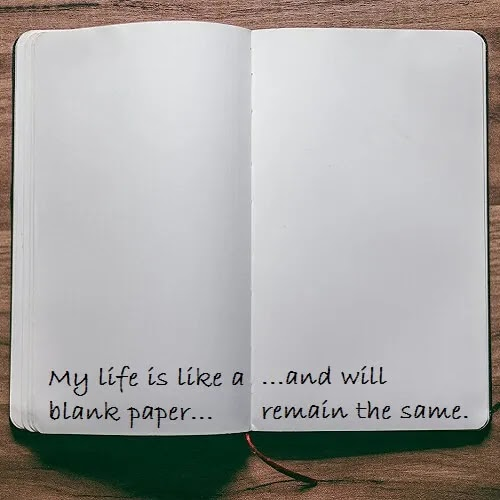 my life is like blank paper DP for boys