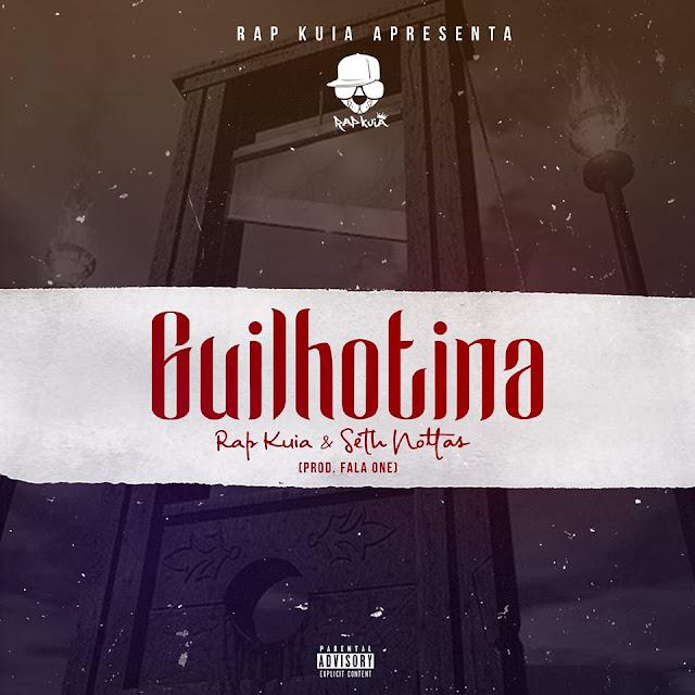 """Rap Kuia & Seth Nottas lançam o som """"Guilhotina"""" com part. de Fala One"""