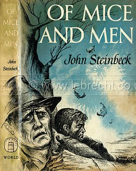 What inspired John Steinbeck to write Of Mice and Men? Was it an experience he went through?