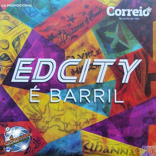 Edcity - Edcity É Barril - CD  Promocional 2015 - Estúdio