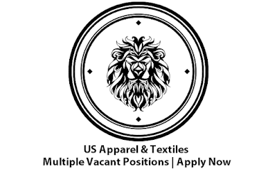 US Apperal & Textiles Jobs May 2021 Latest | Apply Now