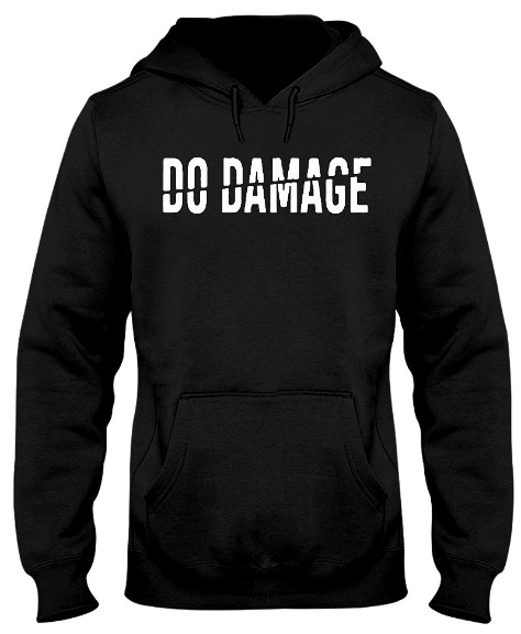 Do Damage T Shirts Hoodie, do damage t shirt red sox. GET IT HERE
