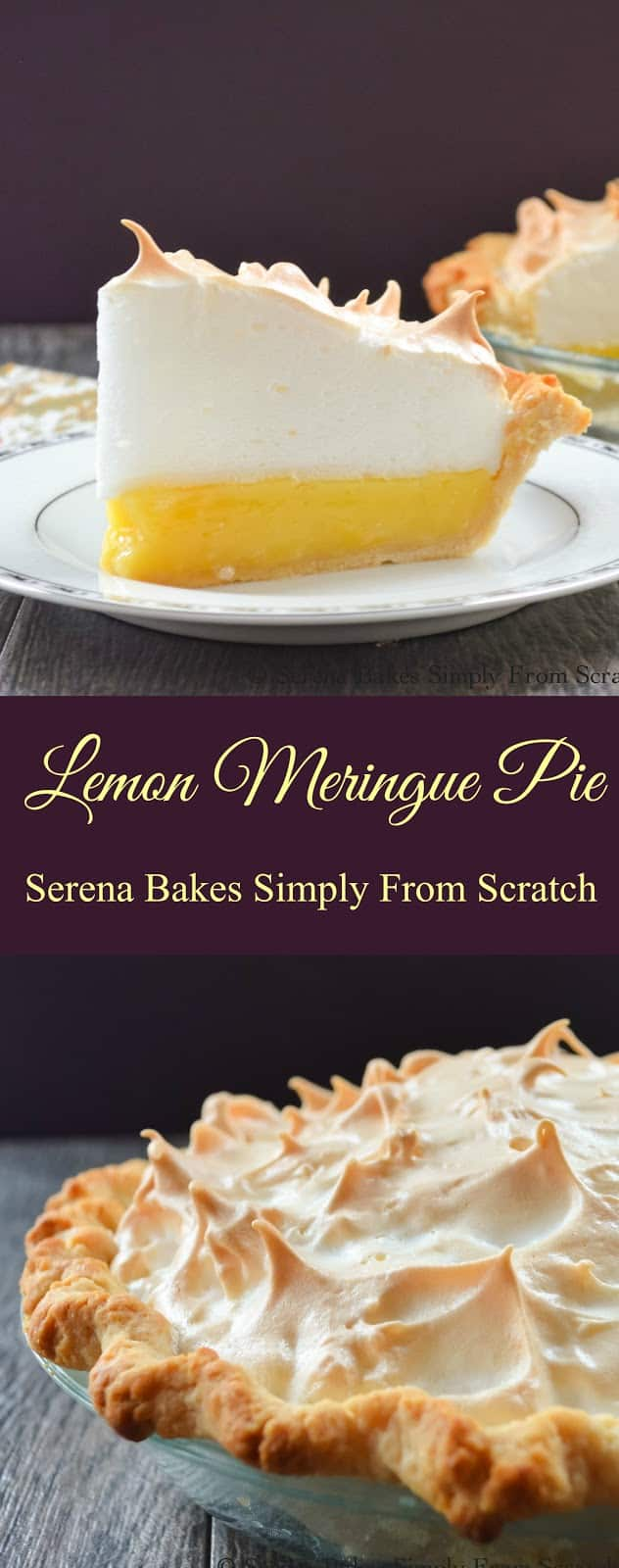 Tangy sweet Lemon Meringue Pie with an easy weep free meringue from Serena Bakes Simply From Scratch.