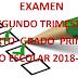 Examen Trimestral (segundo trimestre) 4° Primaria Ciclo Escolar 2018-2019.