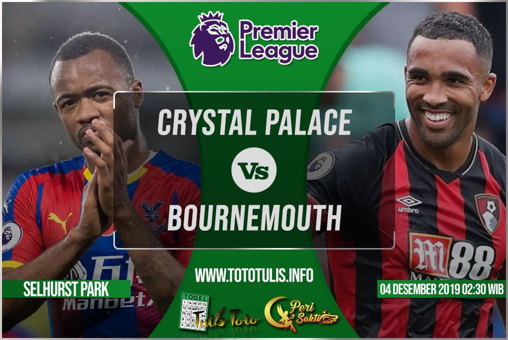 Prediksi Crystal Palace vs Bournemouth 04 Desember 2019