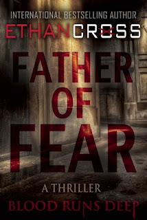 Father of Fear by Ethan Cross