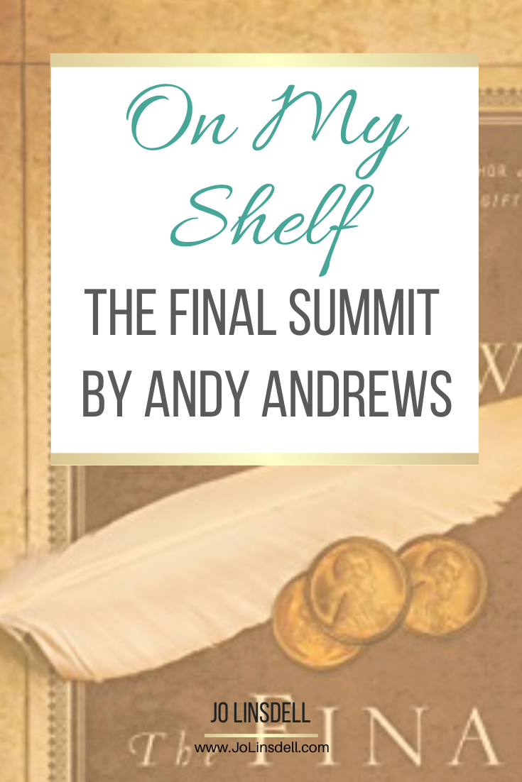 On My Shelf: The Final Summit by Andy Andrews