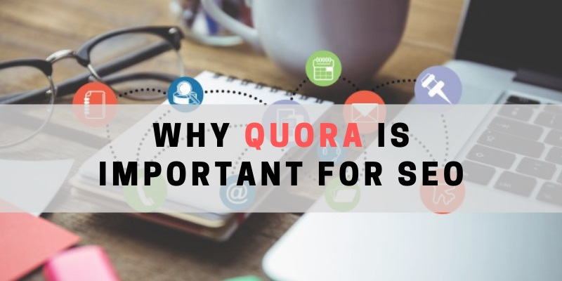 Importance of Quora in SEO