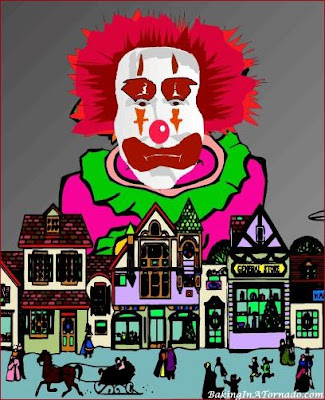 Clown on the Town | Graphic created by and property of www.BakingInATornado.com | #humor #MyGraphics