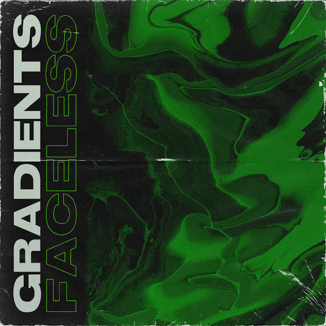 Gradients - Faceless (2020)