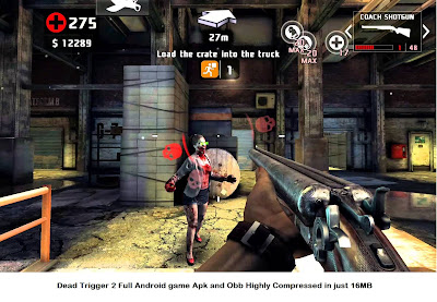 Dead Trigger 2 Full Android game Apk and Obb Highly Compressed in just 16MB