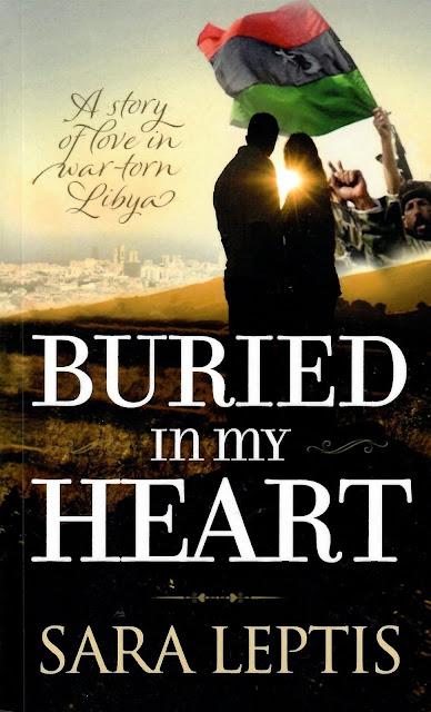 Buried in my Heart - A story of love in war-torn Libya