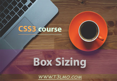 شرح خاصية box-sizing في لغة Css3