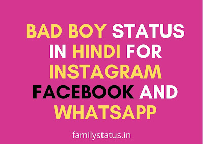Bad boy status in hindi for instagram facebook and whatsapp