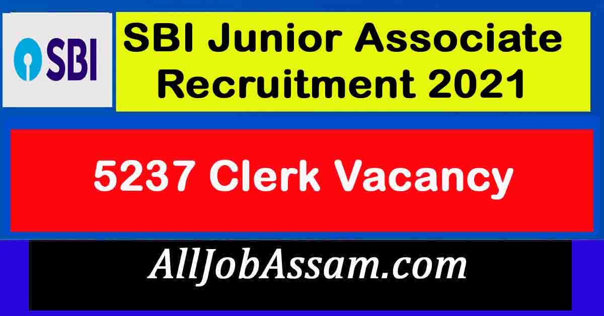 SBI Junior Associate Recruitment 2021