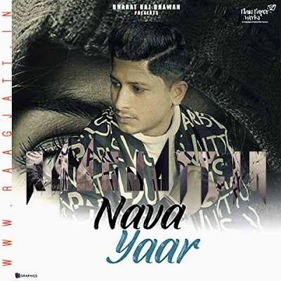 Nava Yaar by Andy Dhiman lyrics