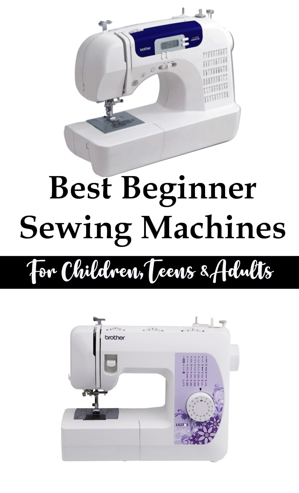 Best Beginner Sewing Machines for the Novice Sewist | Sew ...
