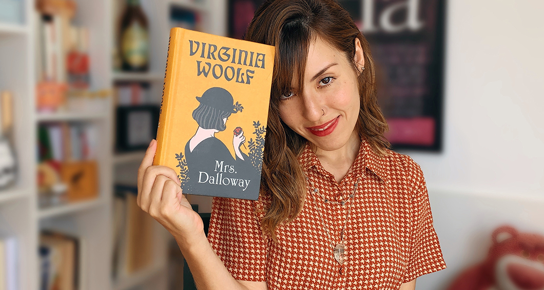 Lendo Mrs. Dalloway depois de 10 anos sem ler Virginia Woolf... | Resenha