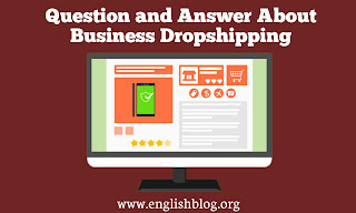 Question and Answer About Business Dropshipping