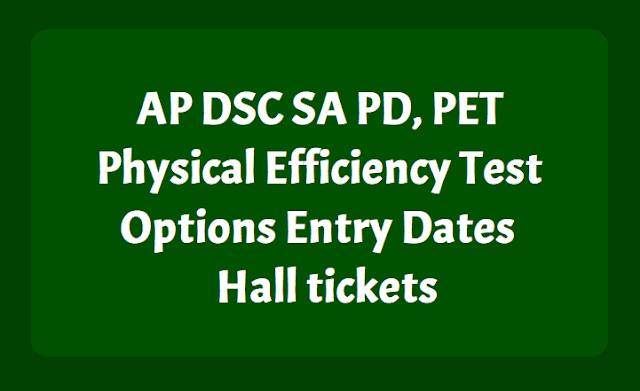 AP DSC PD, PET Physical Efficiency Test Options Entry Dates, Hall tickets