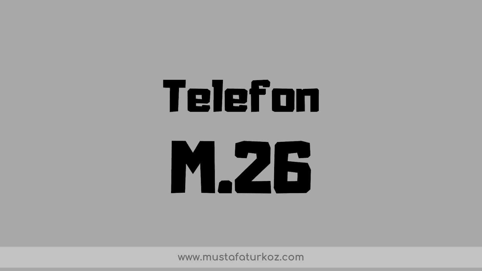 m26 telefon
