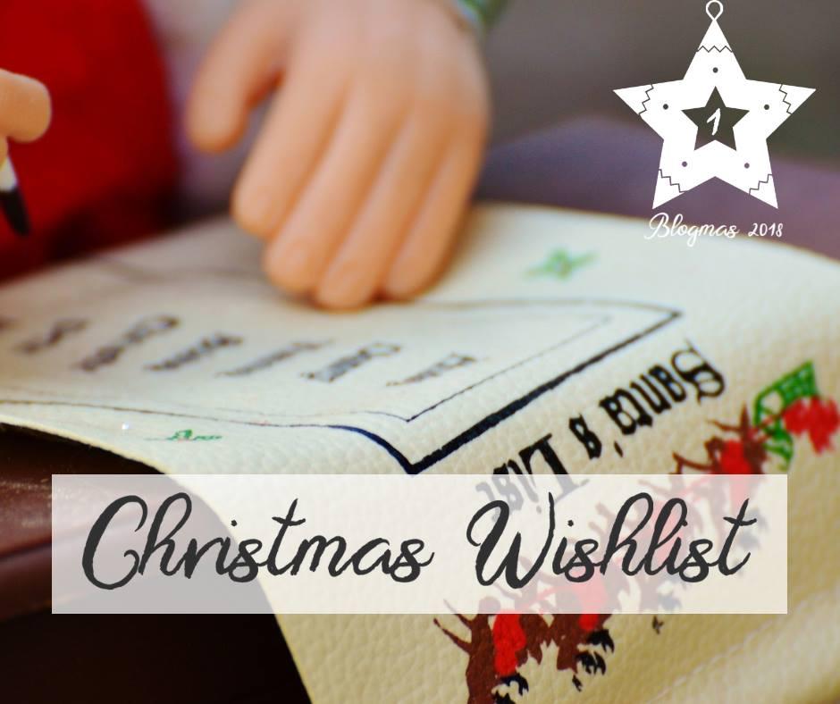 Christmas Wishlist - blogmas 2018