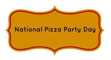 National Pizza Party Day Wishes