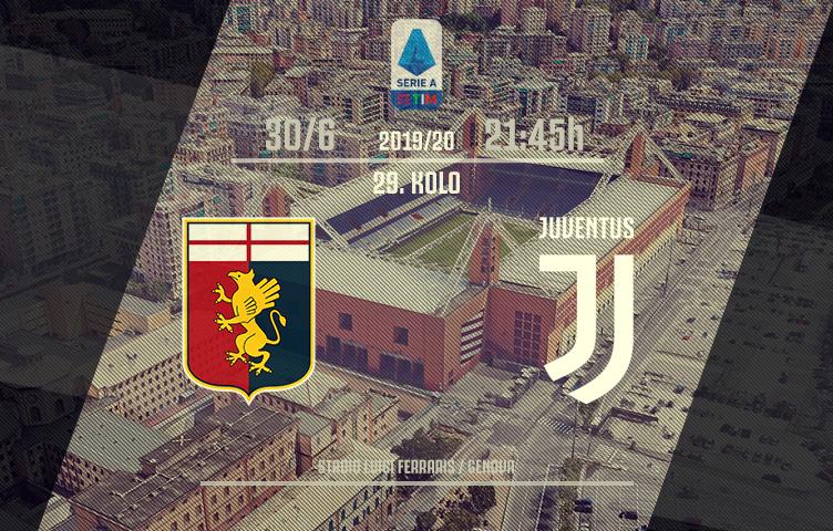 Serie A 2019/20 / 29. kolo / Genoa - Juventus, utorak, 21:45h