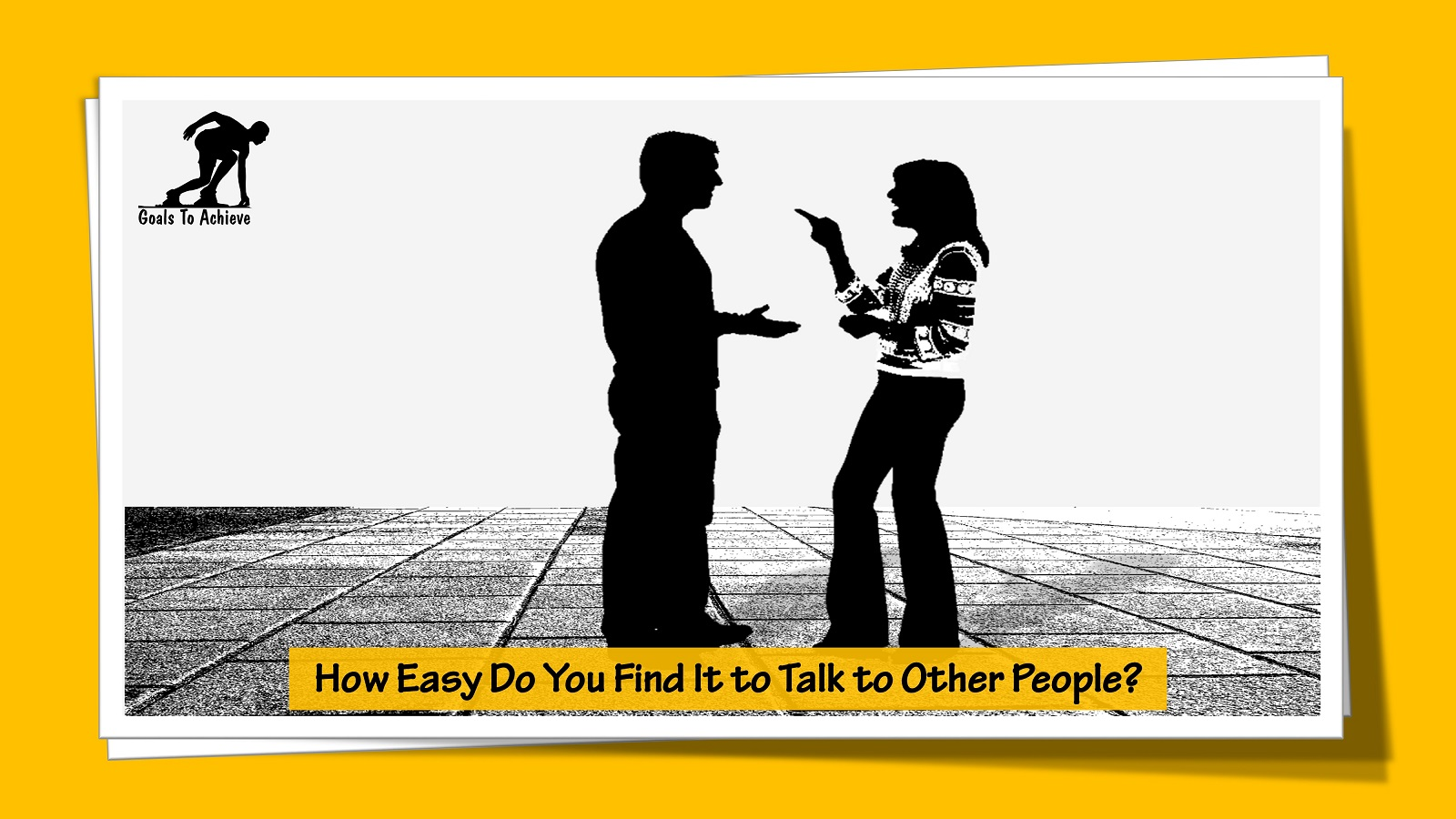How Easy Do You Find It to Talk to Other People?
