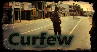 Curfew till Monday beginning from 6 this evening ... throughout the island