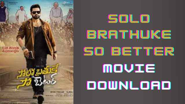 Solo Brathuke So Better Movie Download