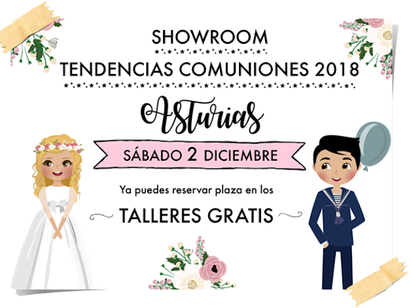 Talleres Gratis - Showroom Tendencias Comuniones 2018 Asturias