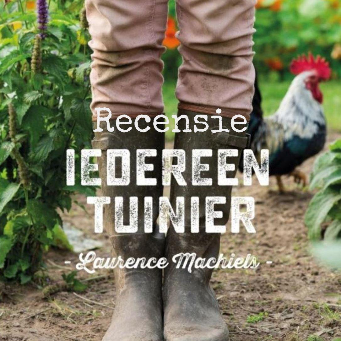 recensie boek laurence machiels iedereen tuinier