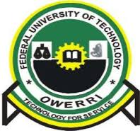 FUTO 2017/18 Postgraduate Programme Admission Form On Sale