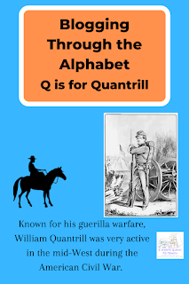 A Mom's Quest to Teach logo; Q is for Quantrill (Blogging Through the Alphabet) – Known for his guerrilla warfare, William Quantrill was very active in the mid-West during the American Civil War. horse clipart; image of civil war soldier