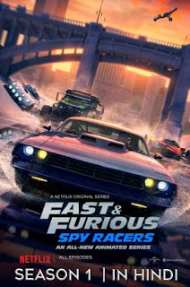 Fast & Furious Spy Racers S01 All Episodes In Hindi Dual Audio 720p HD