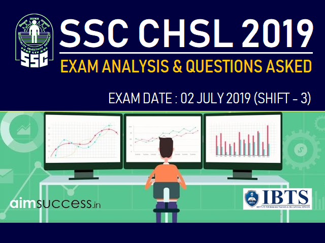 SSC CHSL Exam Analysis 2 July 2019: Shift 3