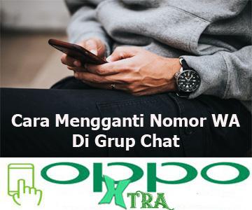 Cara Mengganti Nomor WA Di Grup Chat