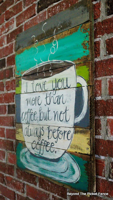 coffee saying, coffee sign, pallets, handlettered sign, kitsch, http://bec4-beyondthepicketfence.blogspot.com/2016/06/more-love-and-coffee-love.html